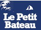 LE PETIT BATEAU